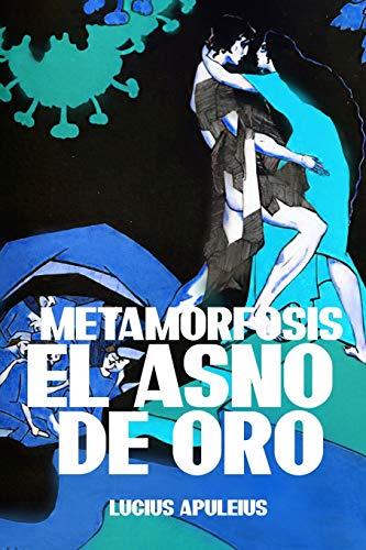 METAMORFOSIS EL ASNO DE ORO