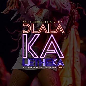 Dlala Ka Letheka