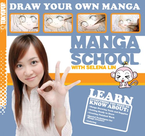 Manga School with Selena Lin Draw Your Own Manga