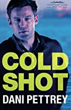 Cold Shot (Chesapeake Valor) by Dani Pettrey (2016-02-02)