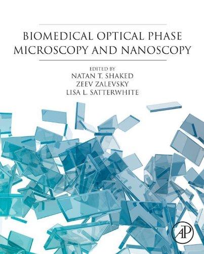 Biomedical Optical Phase Microscopy and Nanoscopy (English Edition)