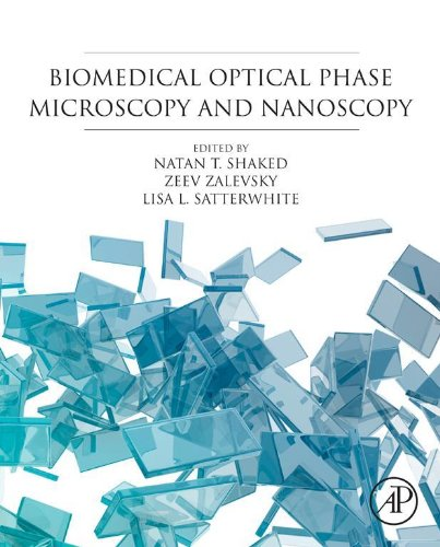 Biomedical Optical Phase Microscopy and Nanoscopy (English Edition)