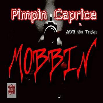 Mobbin' (feat. Jaye tha Trojan)