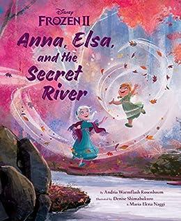 Frozen 2 Picture Book (Disney Frozen) by [Andria Warmflash Rosenbaum, Denise Shimabukuro, Elena Naggi]