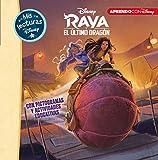 Raya y el último dragón (Mis lecturas Disney): Con pictogramas y...