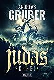 DER JUDAS-SCHREIN: Horror - Andreas Gruber