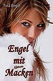 Engel mit kleinen Macken (German Edition)