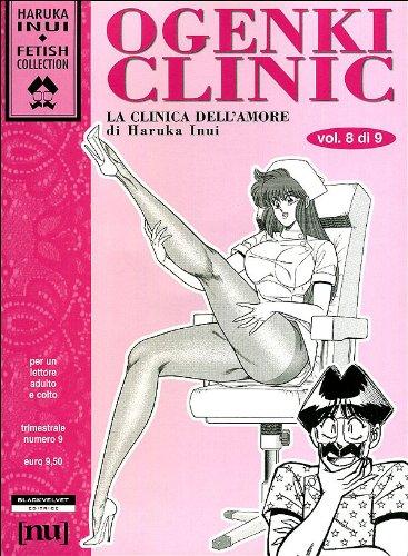 Ogenki Clinic. La clinica dell'amore (Vol. 8)