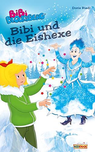 Bibi Blocksberg - Bibi und die Eishexe: Roman