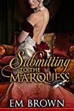 Free eBook - Submitting to the Marquess