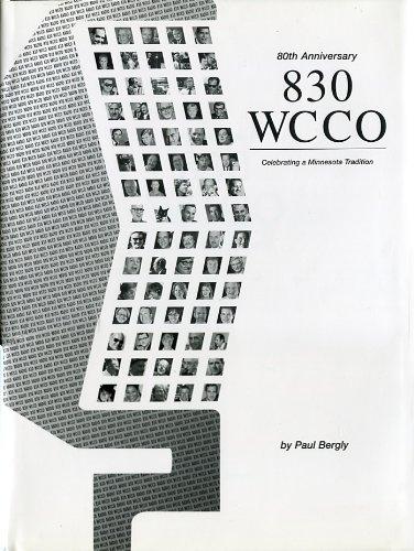80th Anniversary 830 WCCO: Celebrating a Minnesota Tradition