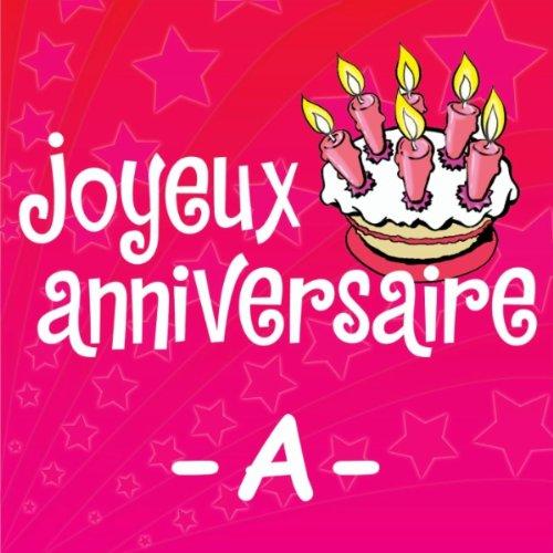Joyeux Anniversaire Agnes De Joyeux Anniversaire Sur Amazon Music