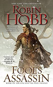 Fool's Assassin: Book I of the Fitz and the Fool Trilogy by [Robin Hobb]