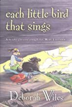Each Little Bird That Sings (Golden Kite Honors)