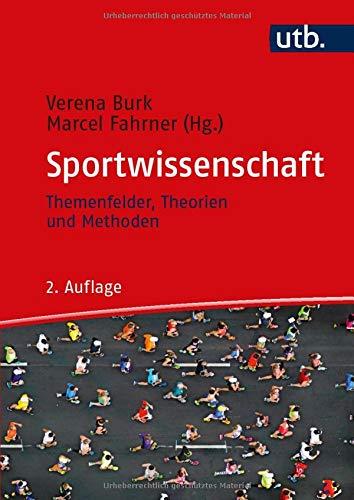 Einführung in die Sportwissenschaft: Themenfelder, Theorien und Methoden