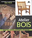 Atelier bois : Ebénisterie, tournage, marqueterie, restauration