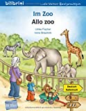 Im Zoo: Kinderbuch Deutsch-Italienisch - Fischer  Ulrike
