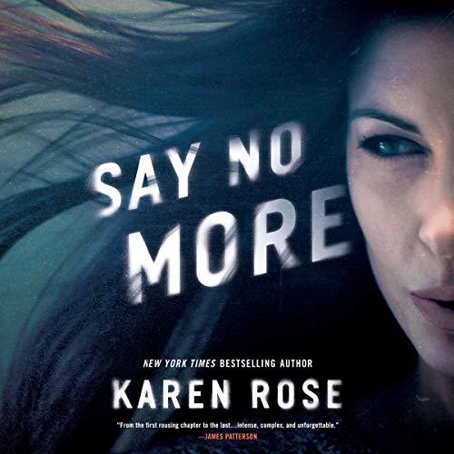 Say No More Audiobook By Karen Rose cover art