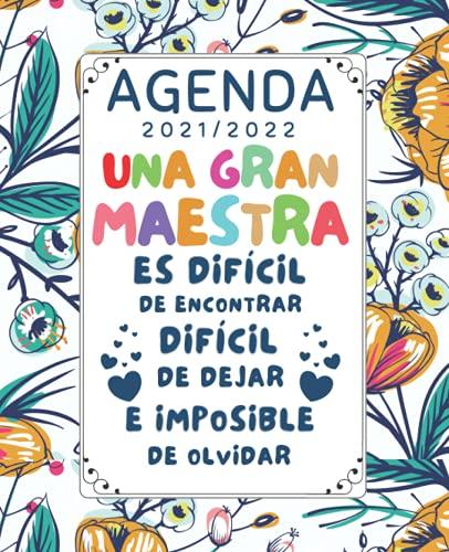 Una Gran Maestra Agenda 2021 2022: Regalo para profesora original , Guardería, preescolar, primaria o secundaria , Planificador semanal (una semana en 2 páginas)