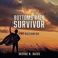 Bottoms Rats Survivor: The Beginning