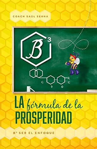 B3- Ser El Enfoque - Parte 3 de La Fórmula de la Prosperidad: Sesión B3- Vitamina Empresarial para mantener el enfoque en lo importante