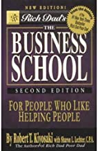 Rich Dad's the Business School 2nd Edition by Robert T. Kiyosaki - Hardcover