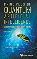 Principles of Quantum Artificial Intelligence: Quantum Problem Solving and Machine Learning