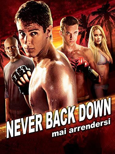 Never Back Down: Mai arrendersi