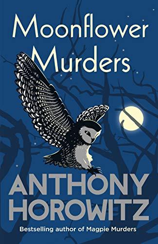 Moonflower Murders: by the global bestselling author of Magpie Murders