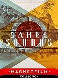 A Story of Sahel Sounds