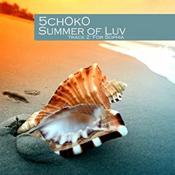 Summer of Luv