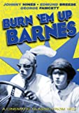 Burn Em Up Barnes [Import]
