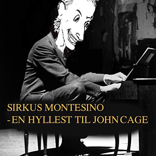 En Hyllest Til John Cage [Explicit]