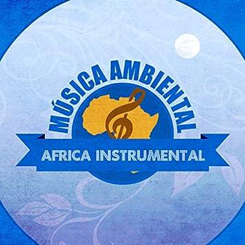 Música Ambiental África Instrumental
