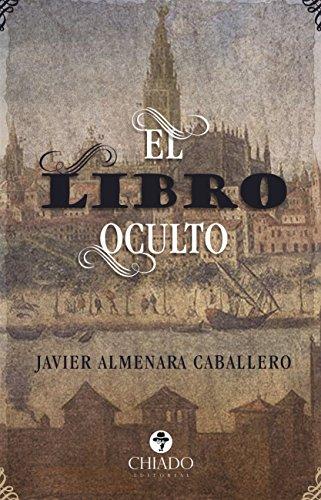 El libro oculto eBook: Caballero, Javier Almenara: Amazon.es ...