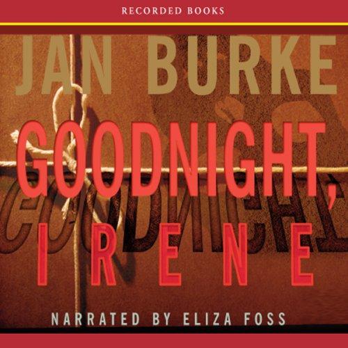 Goodnight, Irene: An Irene Kelly Novel