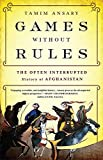 Games without Rules: The Often-Interrupted History of...