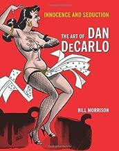 Innocence and Seduction: The Art of Dan DeCarlo