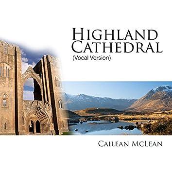 Highland Cathedral (Vocal Version)