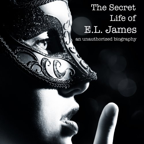 The Secret Life of E.L. James audiobook cover art