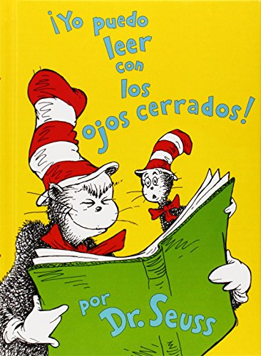 Yo Puedo Leer Con Los Ojos Cerrados!/ I Can Read With My Eyes Shut (I Can Read It All by Myself Beginner Books (Hardcover))の詳細を見る