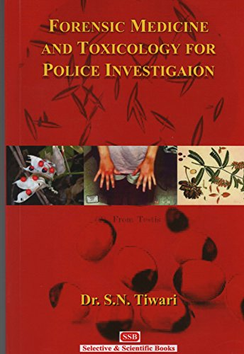 Forensic Medicine and Toxicology for Police Investigation