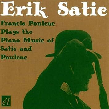 Erik Satie - Francis Poulenc Plays the Piano Music of Satie and Poulenc