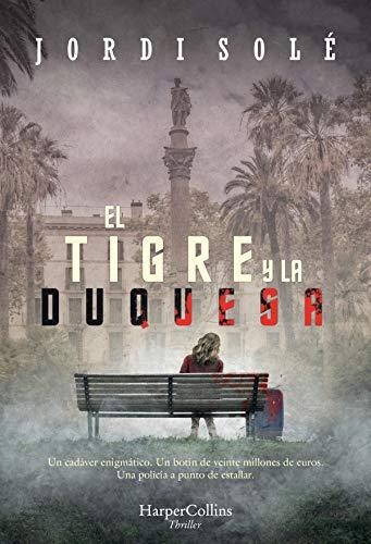El tigre y la duquesa – Jordi Soler  51Z+WBAQThL