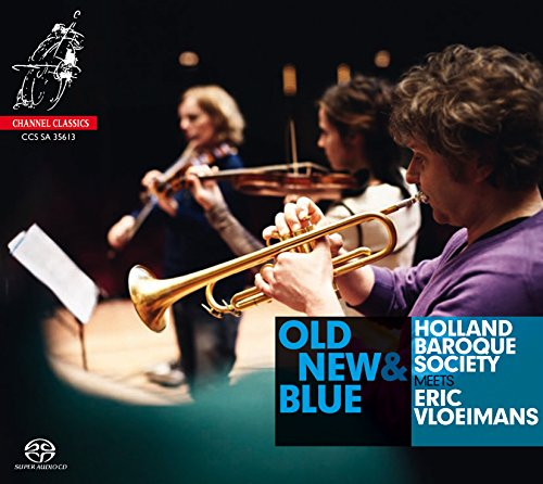 Old,New & Blue: Holland Baroque Society Meets Eri