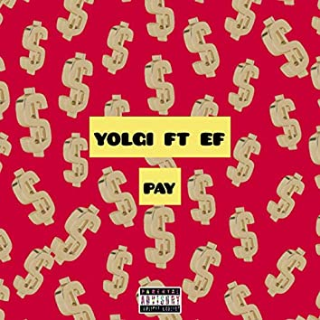 Pay (feat. ef)