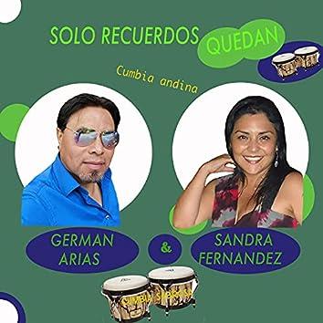 Solo Recuerdos Quedan (feat. Sandra Fernandez)