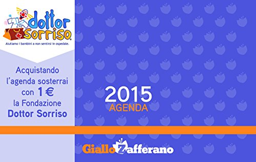 Giallo zafferano. Agenda settimanale 2015