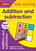 Collins Easy Learning Age 7-11 -- Addition and Subtraction Ages 7-9: New Edition