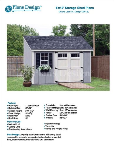 6' x 12' Deluxe Back Yard Storage Shed Project Plans, Lean To/Slant Roof Style Design # D0612L